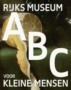 Rijksmuseum ABC voor kleine mensen