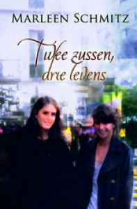 16470762-Twee-zussen-drie-levens-Marleen-Schmitz