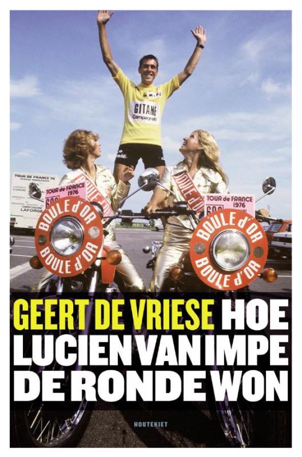 Hoe Lucien Van Impe de Ronde won