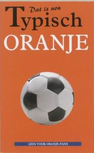 Dat is nou typisch Oranje