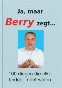 Ja, maar Berry zegt...