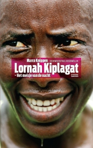 Lornah Kiplagat - Het meisje van de nacht