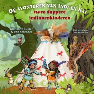 De avonturen van indi en Kai - Twee dappere indianenkinderen
