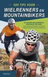 500 tips voor wielrenners en mountainbikers