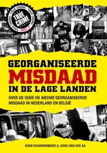 Georganiseerde misdaad in de Lage Landen deel 2