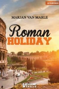 Roman holiday_marjan van marle