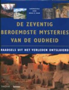 De zeventig beroemdste mysteries van de oudheid