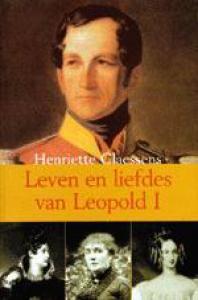 Leven en liefdes van Leopold I