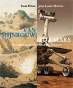 Van mijnbouw tot Mars