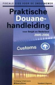 Praktische Douanehandleiding 2005-2006