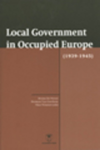 Local Government in occupied Europe (1939-1945)