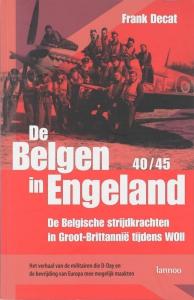 De Belgen in Engeland 1940-1945