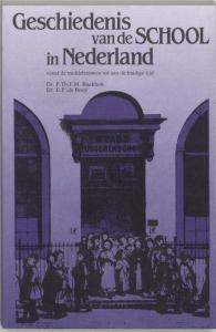 Geschiedenis van de school in Nederland vanaf de middeleeuwen tot aan de huidige tijd