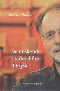 De miskende taaiheid fan it Frysk