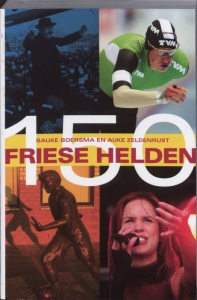 150 Friese helden