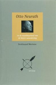 Otto Neurath en de maakbaarheid van de betere samenleving