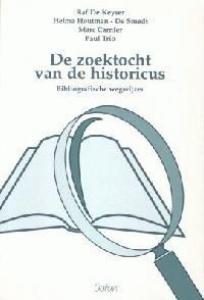 ZOEKTOCHT VAN DE HISTORICUS