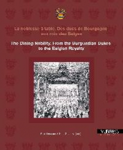 LA NOBLESSE A TABLE. THE DINING NOBILITY