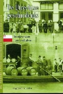Utrechtse geschiedenis in 100 verhalen