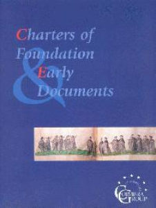 Charters of Foundation & Early Documents