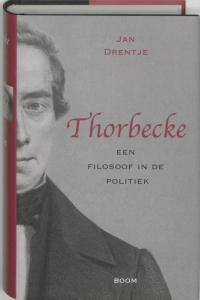 Thorbecke een filosoof in de politiek