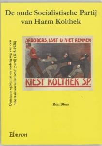 De oude Socialistische Partij van Harm Kolthek