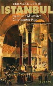 Istanbul en de wereld van het Ottomaanse Rijk