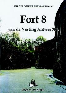 België onder de wapens 21: Fort 8 van de vesting Antwerpen