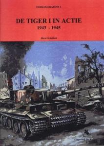 De Tiger I in actie 1943-1945