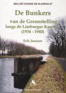 De bunkers van de grensstelling langs de Limburgse Kanalen (1934-1940)