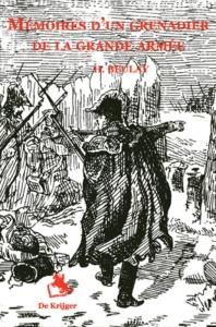 Memoires d'un grenadier de la grande guerre