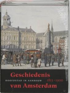 Geschiedenis van Amsterdam 3 hoofdstad in aanbouw