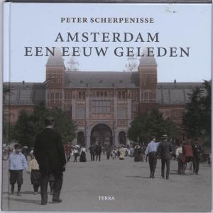 Amsterdam een eeuw geleden