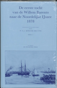 Eerste tocht van de Willem Barents naar de Noordelijke ijszee 1878 1