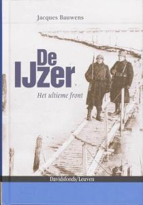 De IJzer. Het ultieme front 1914-1918
