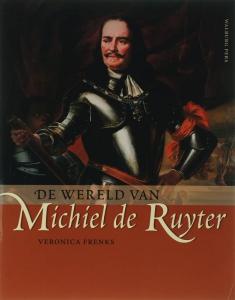 De wereld van Michiel de Ruyter