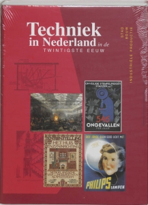 Techniek in Nederland in de twintgiste eeuw VI Stad, bouw en industriele productie