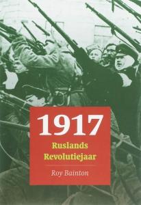 1917 Ruslands revolutiejaar