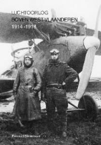 LUCHTOORLOG BOVEN WEST-VLAANDEREN IN 1914-1918