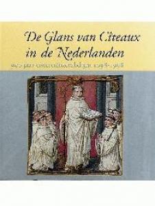 De Glans van Citeaux in de Nederlanden