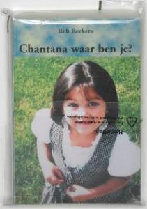 Chantana, waar ben je