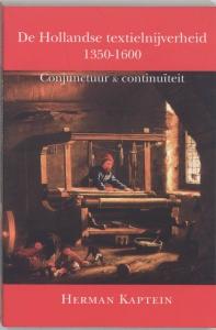 DE HOLLANDSE TEXTIELNIJVERHEID 1350-1600