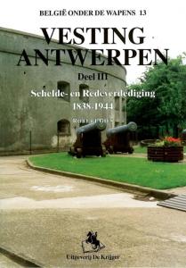 Vesting Antwerpen 3 Schelde- en Redeverdediging 1838-1944