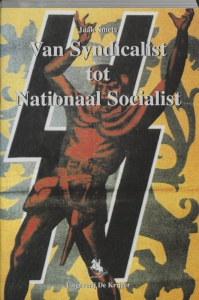 Van syndicalist tot nationaal socialist