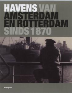 Havens van Amsterdam en Rotterdam, sinds 1870