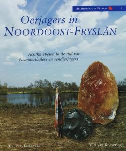 Oerjagers in Noordoost- Fryslan
