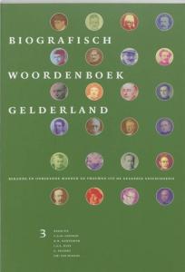 BIOGRAFISCH WOORDENBOEK GELDERLAND DEEL 3