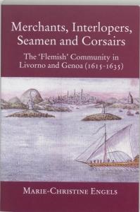 MERCHANTS, INTERLOPERS, SEAMEN AND CORSA