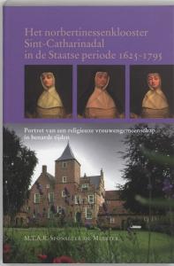 Het norbertinessenklooster Sint-Catharinadal in de Staatse periode 162