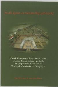 'IN DIE KUNST EN WETENSCHAP GEBRUYCKT' GERRITS CLAESZOON